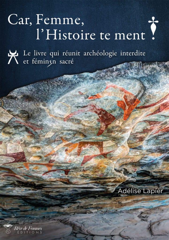couverture du livre Car, Femme, l'Histoire te ment !